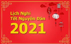 """LỊCH NGHỈ """"TẾT NGUYÊN ĐÁN – TÂN SỬU 2021"""""""